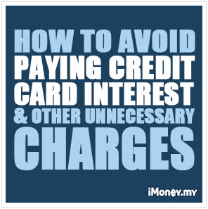 How To Avoid Paying Credit Card Interest And Other Charges