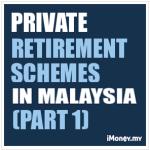 PRS (Part 1): Private Retirement Schemes – What's the fuss?