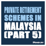 PRS (Part 5): Private Retirement Schemes in Malaysia – Risk Factors