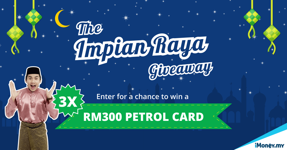 Tell Us Your Impian Raya And Stand A Chance To Win A RM300 Petrol Card