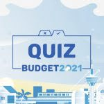 Budget 2021 Quiz: What Did You Get Out Of It?