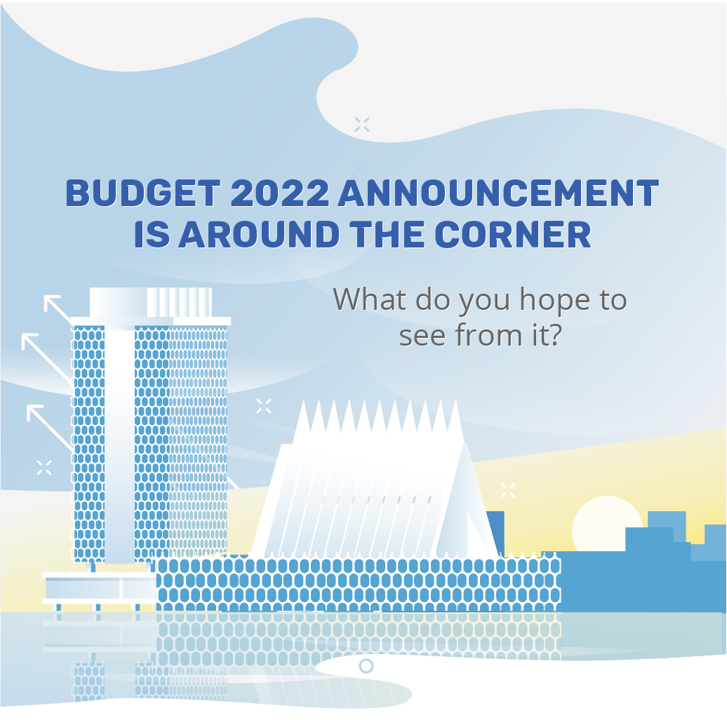 Budget 2022 announcement is around the corner, what do you hope to see from it?
