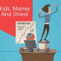 The Parenting Worries: Kids, Money And Stress