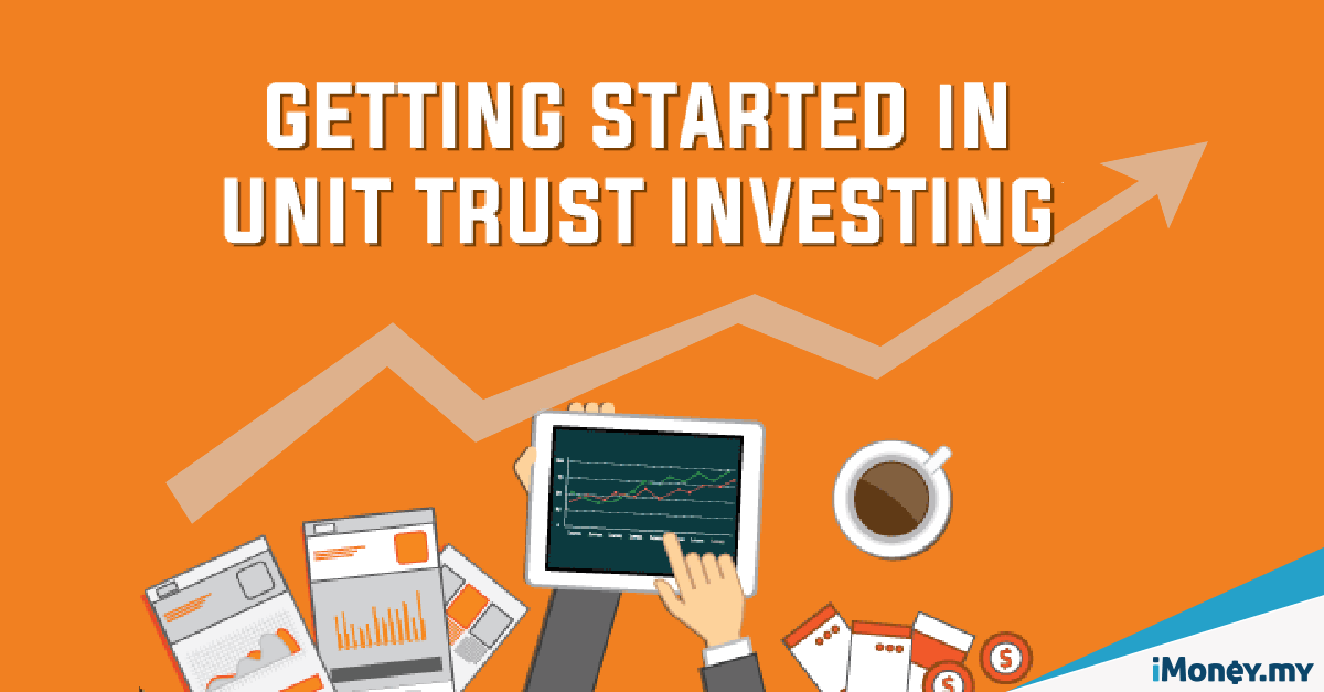 Go To Go Insurance >> Getting Started In Unit Trust Investing [Infographic] | iMoney